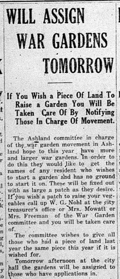 War gardens became an important part of the local area as those who stayed home did what they could to support those who served abroad. (Ashland Daily Press. April 4, 1918. Superior Public Library.)