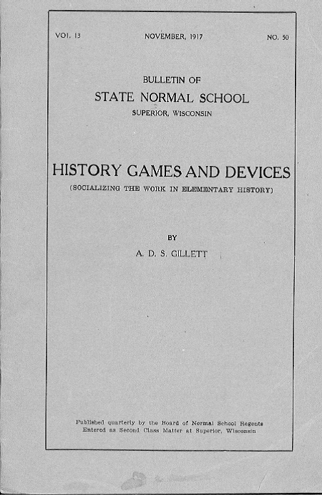 History Games and Devices Handbook November 1917, State Normal School of Superior Bulletin